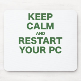 Keep Calm and Restart your PC Mouse Pads