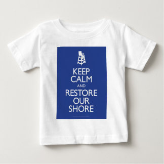 Keep Calm and Restore The Shore Tshirts