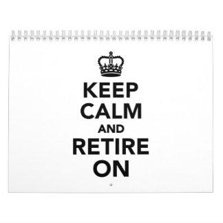 Keep calm and retire on calendar