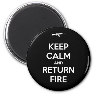 Keep Calm and Return Fire 2 Inch Round Magnet