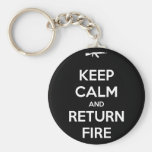 Keep Calm and Return Fire Keychain