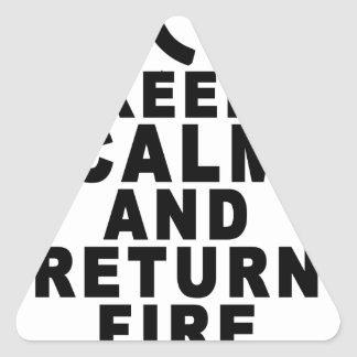 Keep calm AND RETURN FIRE.png Triangle Sticker