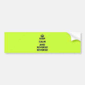 Keep Calm and Reverse! Reverse! Car Bumper Sticker