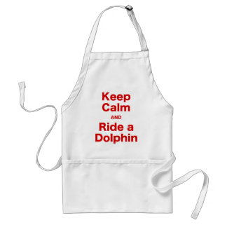 Keep Calm and Ride a Dolphin Adult Apron