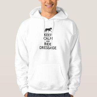 Keep calm and ride dressage hoody