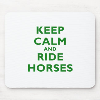 Keep Calm and Ride Horses Mousepads