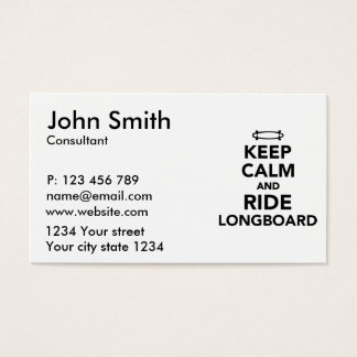 Keep calm and ride Longboard Business Card