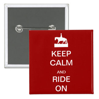 Keep calm and ride on 2 inch square button