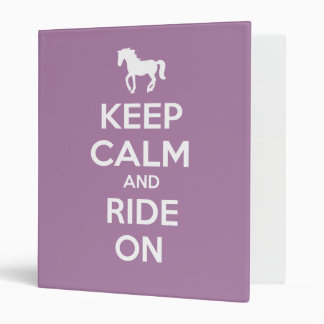 Keep Calm and Ride On 3 Ring Binder
