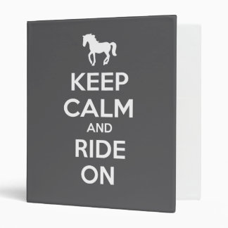 Keep Calm and Ride On 3 Ring Binders