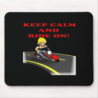 Keep Calm And Ride On 6 Mouse Pad