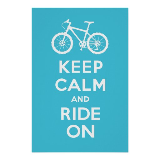 Keep Calm and Ride On - bicycle print - lt blue