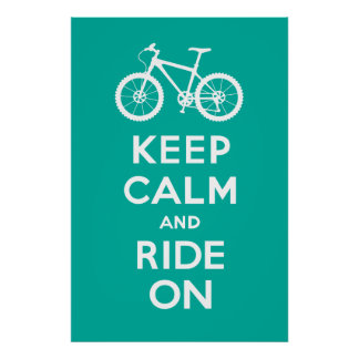 Keep Calm and Ride On - bicycle print - turqoise