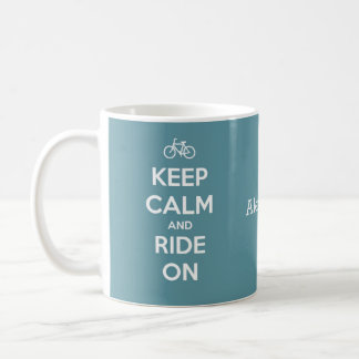 Keep Calm and Ride On Blue and White Personalized Coffee Mug