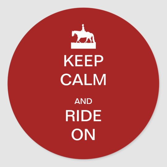 Keep calm and ride on classic round sticker