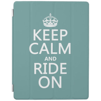 Keep Calm and Ride On, customisable iPad Cover
