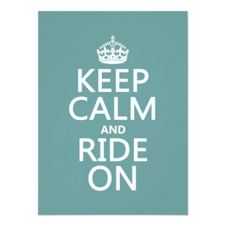 "Keep Calm and Ride On, customisable 5.5"" X 7.5"" Invitation Card"