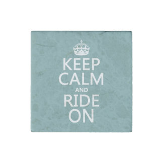 Keep Calm and Ride On, customisable Stone Magnet