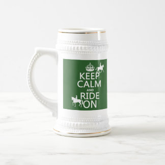 Keep Calm and Ride On - horses, all colours Beer Stein