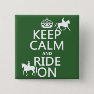 Keep Calm and Ride On - horses, all colours Button