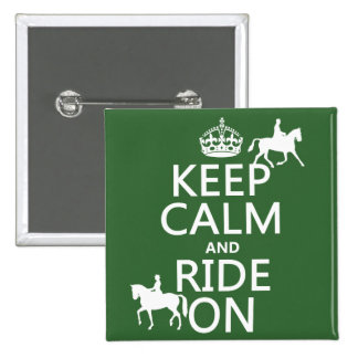 Keep Calm and Ride On - horses, all colours Buttons