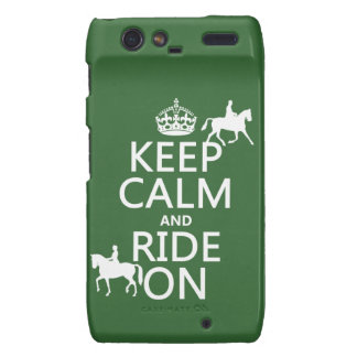 Keep Calm and Ride On - horses, all colours Motorola Droid RAZR Covers