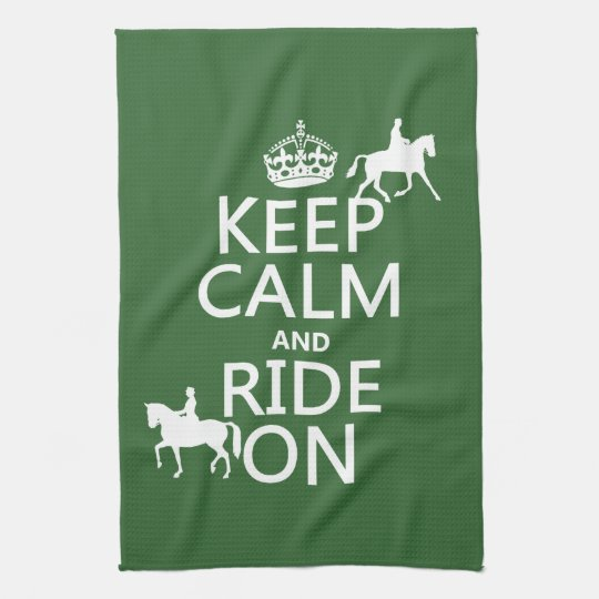 Keep Calm and Ride On - horses, all colours Kitchen Towels