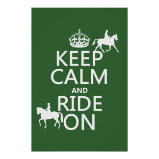 Keep Calm and Ride On - horses, all colours Print