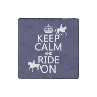 Keep Calm and Ride On - horses, all colours Stone Magnet