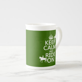 Keep Calm and Ride On - horses, all colours Tea Cup