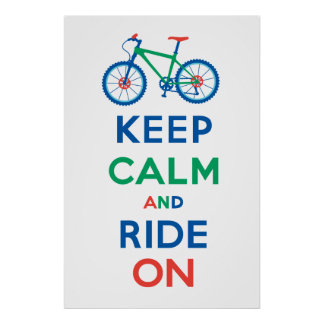 Keep Calm and Ride On mountain bike poster print