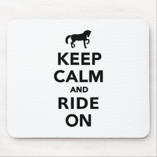 Keep calm and ride on mouse pad