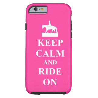 Keep calm and ride on pink iPhone 6 case