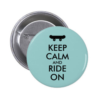 Keep Calm and Ride On Skateboarding Rider Custom Buttons