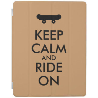 Keep Calm and Ride On Skateboarding Rider Custom iPad Cover