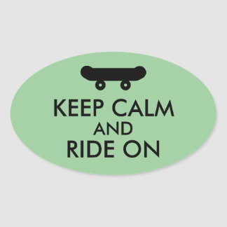 Keep Calm and Ride On Skateboarding Rider Custom Oval Sticker
