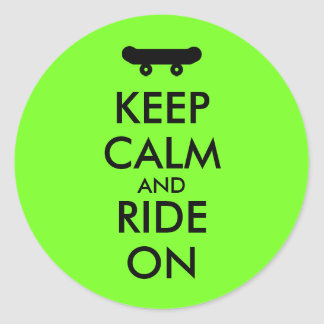 Keep Calm and Ride On Skateboarding Rider Custom Round Sticker