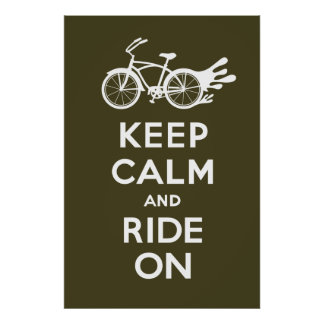 Keep Calm and Ride On - solid poster print brown