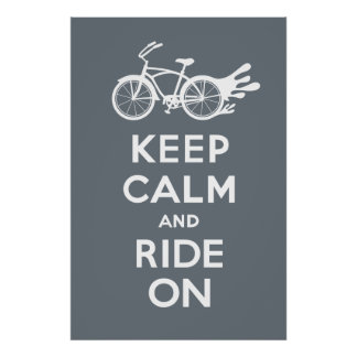 Keep Calm and Ride On - solid poster print grey