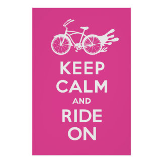 Keep Calm and Ride On - solid poster print mag