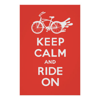 Keep Calm and Ride On - solid poster print red