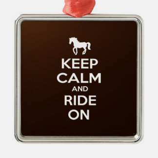 Keep Calm and Ride on Square Metal Christmas Ornament