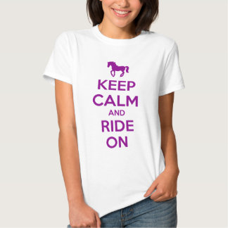 Keep Calm and Ride On T Shirt