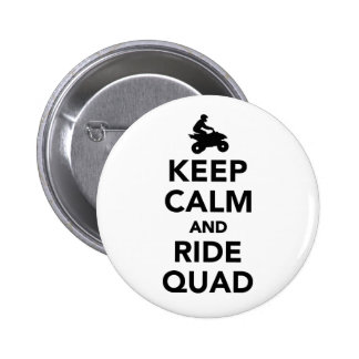 Keep calm and ride Quad Pinback Button