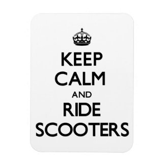 Keep Calm and Ride Scooters Magnet