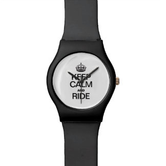 KEEP CALM AND RIDE WATCH