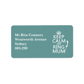 Keep Calm and Ring Mum - all colours Label