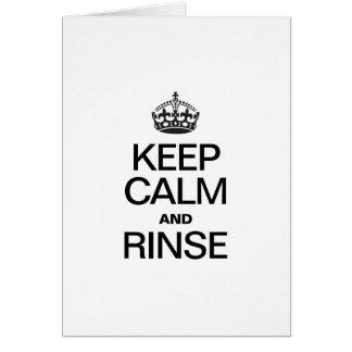 KEEP CALM AND RINSE CARD