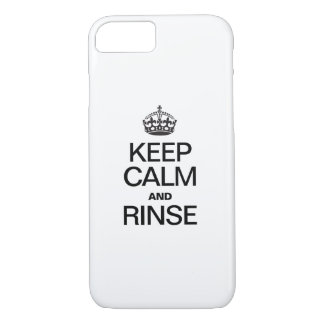KEEP CALM AND RINSE iPhone 7 CASE