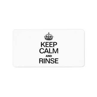 KEEP CALM AND RINSE LABELS